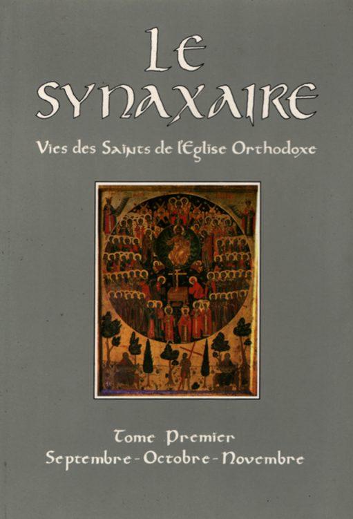 Le Synaxaire ~ (II) ~ Vies des Saints de lEglise Orthodoxe