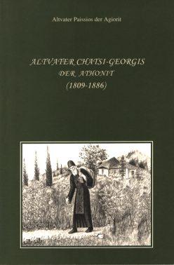 Altvater Chatsi-Georgis Der Athonit (1809-1886)