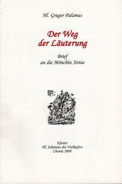 Der Weg der Läuterung - Brief an die Mönchin Xenia.