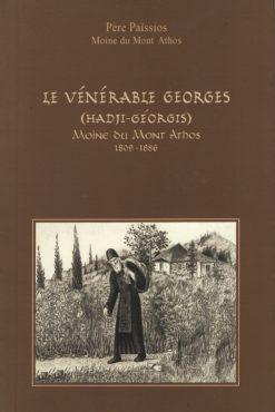 Le Venerable Georges (Hadji-Georgis) Moine du Mont Athos 1809-1886