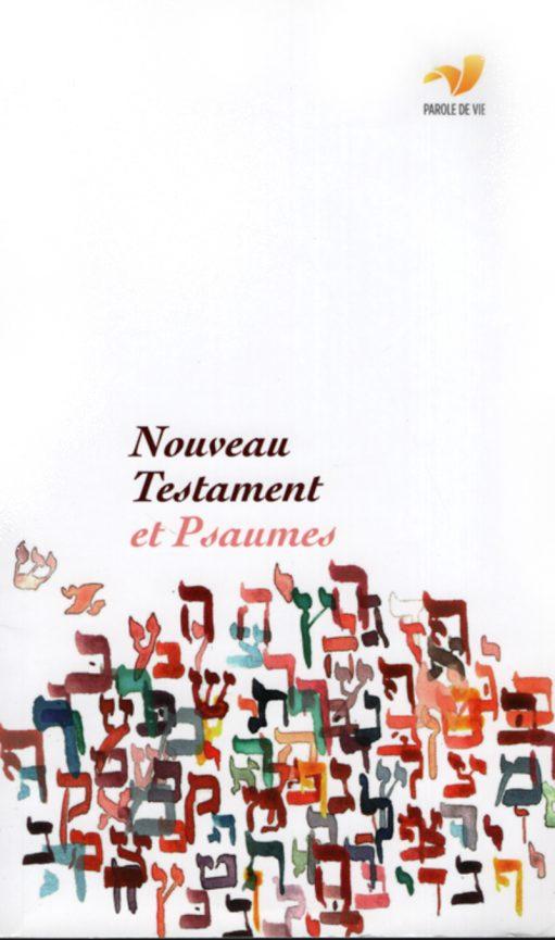 Nouveau Testament &Psaumes