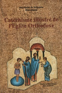 Catechisme illustre de l'Eglise Orthodoxe