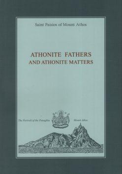 Athonite Fathers and Athonite Matters