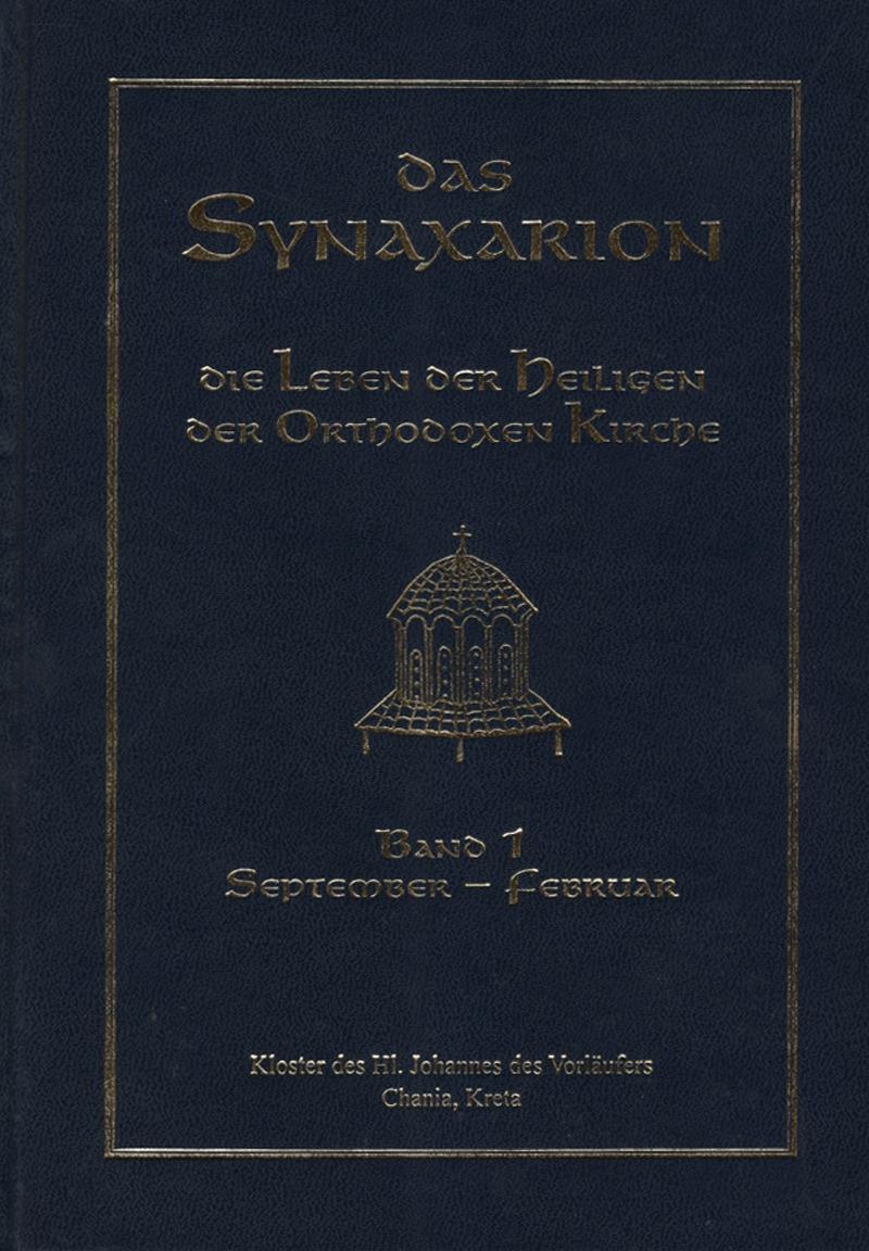Das Synaxarion ~ Bd. I